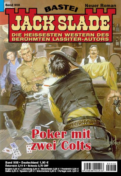 Jack Slade 908: Poker mit zwei Colts