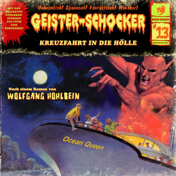 Geister-Schocker CD 13: Kreuzfahrt in die Hölle
