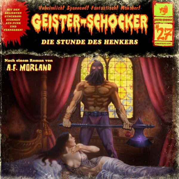 MP3-DOWNLOAD Geister-Schocker 27: Die Stunde des Henkers