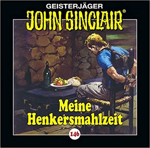 John Sinclair CD 146: Meine Henkersmahlzeit