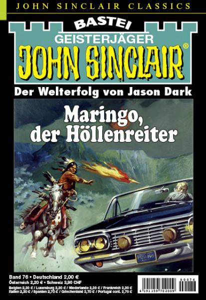 John Sinclair Classics 76: Maringo, der Höllenreiter