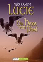 Romantruhe Allgemeine Reihe: Lucie - die Hexe von Poel