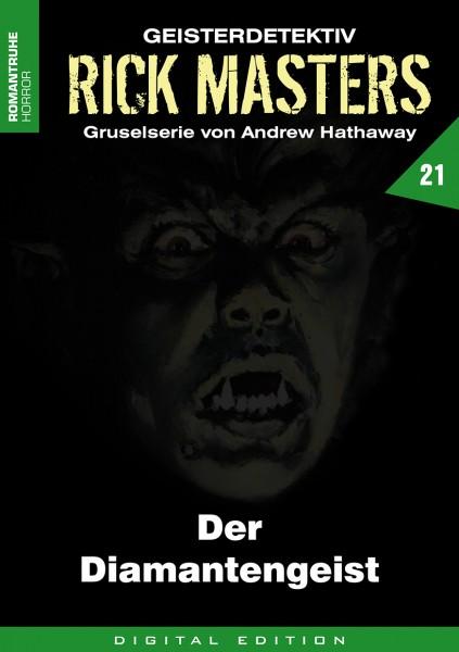 E-Book Rick Masters 21: Der Diamantengeist