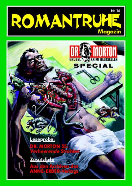 Romantruhe-Magazin Nr. 16 Dr. Morton Special