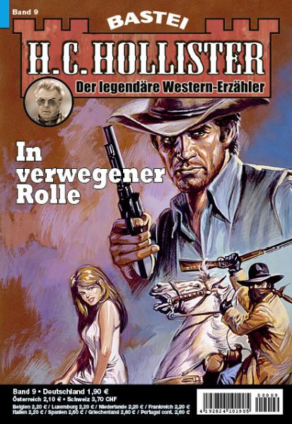 H.C. Hollister 09: In verwegener Rolle