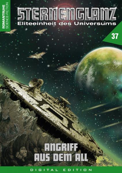 E-Book Sternenglanz 37: Angriff aus dem All