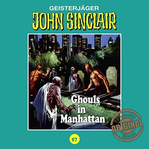 John Sinclair Tonstudio-Braun CD 57: Ghouls in Manhattan