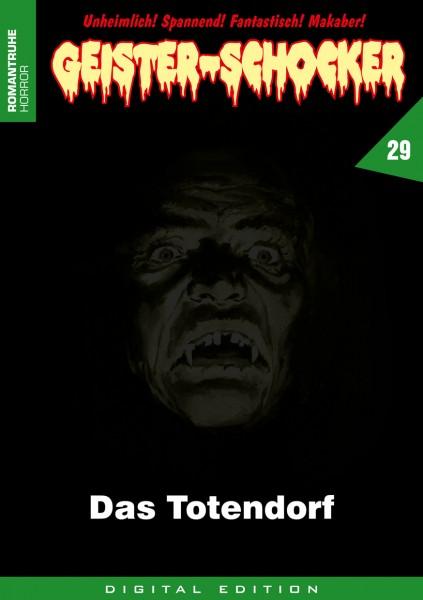 E-Book Geister-Schocker 29: Das Totendorf