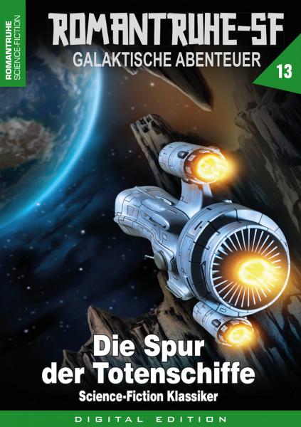 E-Book Romantruhe-SF 13: Die Spur der Totenschiffe