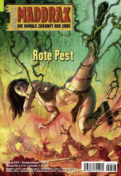 Maddrax 526: Rote Pest (1. Teil)