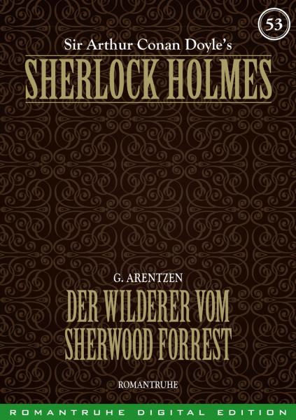 E-Book Sherlock Holmes 53: Der Wilderer vom Sherwood Forest
