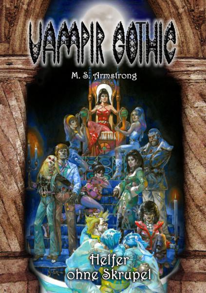 Vampir Gothic Paperback 7: Helfer ohne Skrupel
