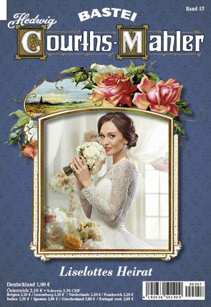 Hedwig Courths-Mahler 057: Liselottes Heirat