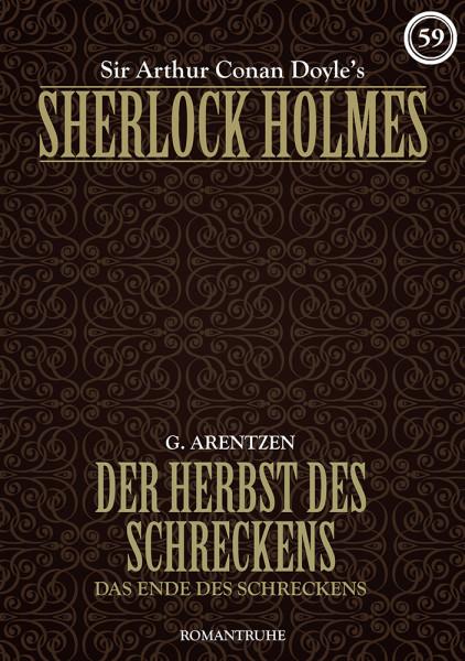 E-Book Sherlock Holmes 59: Der Herbst des Schreckens – Das Ende des Schreckens