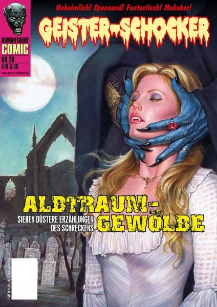 Geister-Schocker-Comic 20: Albtraum-Gewölbe