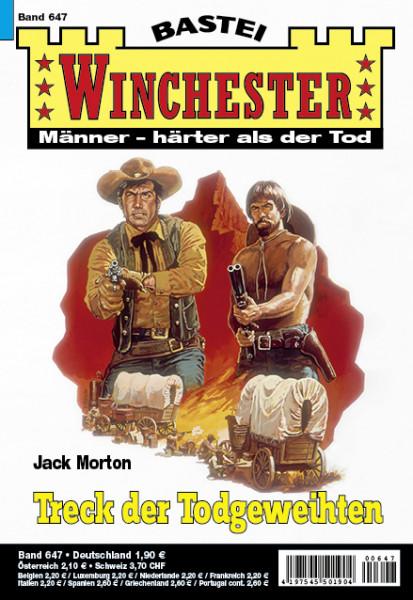 Winchester 647: Treck der Todgeweihten