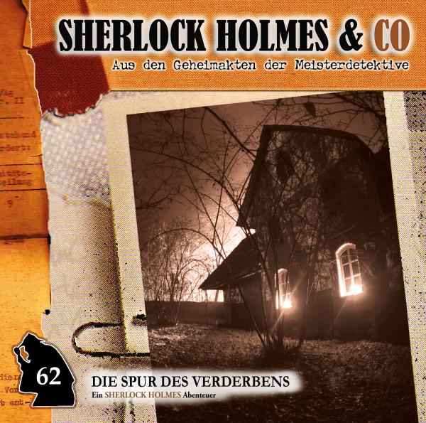 Sherlock Holmes und Co. CD 62: Die Spur des Verderbens (Teil 2)