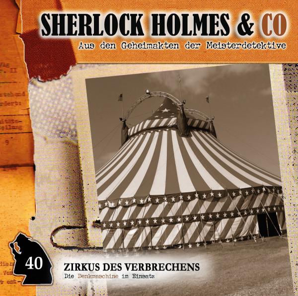 Sherlock Holmes und Co. CD 40: Zirkus des Verbrechens