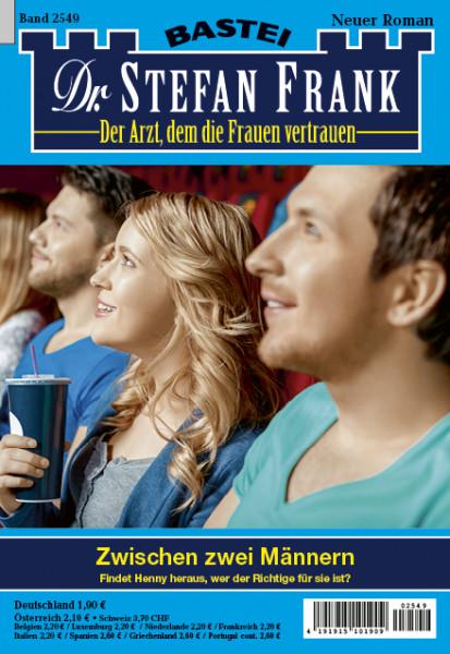 Dr. Stefan Frank 2549: Zwischen zwei Männern