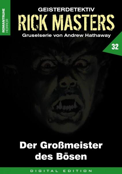 E-Book Rick Masters 32: Der Großmeister des Bösen