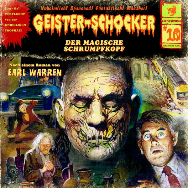 Geister-Schocker CD 10: Der magische Schrumpfkopf