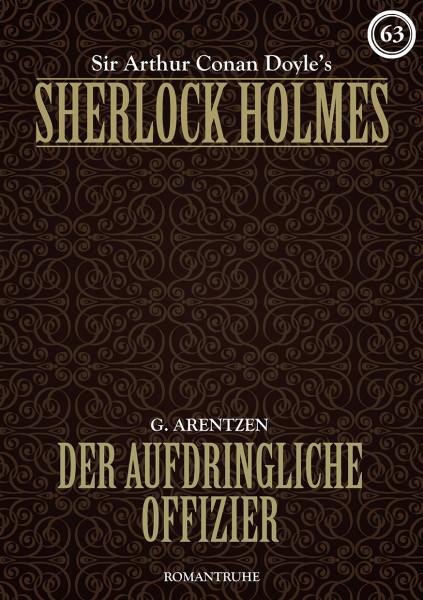 E-Book Sherlock Holmes 63: Der aufdringliche Offizier