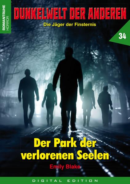E-Book Dunkelwelt der Anderen 34: Der Park der verlorenen Seelen