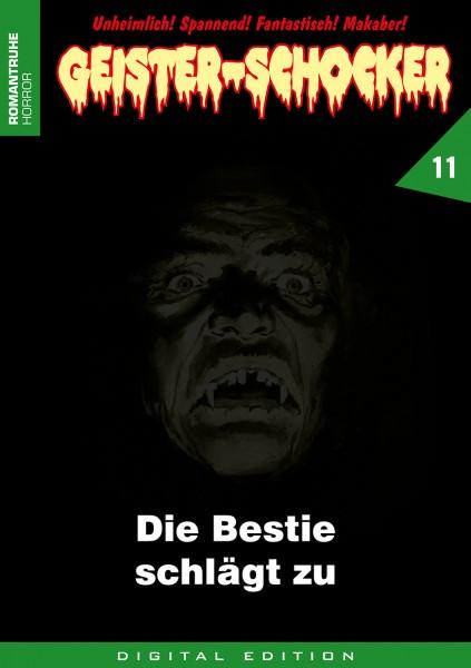 E-Book Geister-Schocker 11: Die Bestie schlägt zu