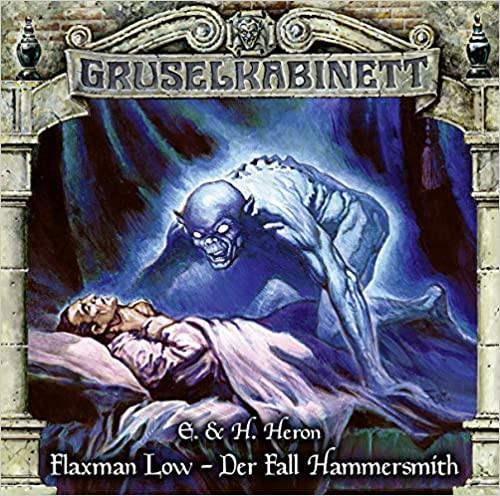 Gruselkabinett CD 167: Flaxman Low – Der Fall Hammersmith