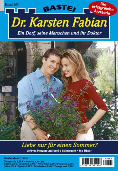 Dr. Karsten Fabian 263: Liebe nur für einen Sommer