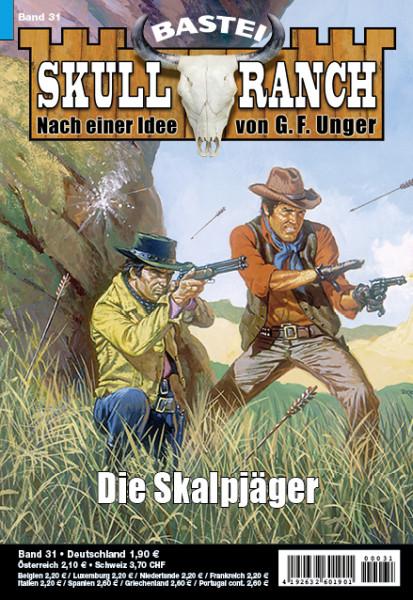 Skull-Ranch 31: Die Skalpjäger