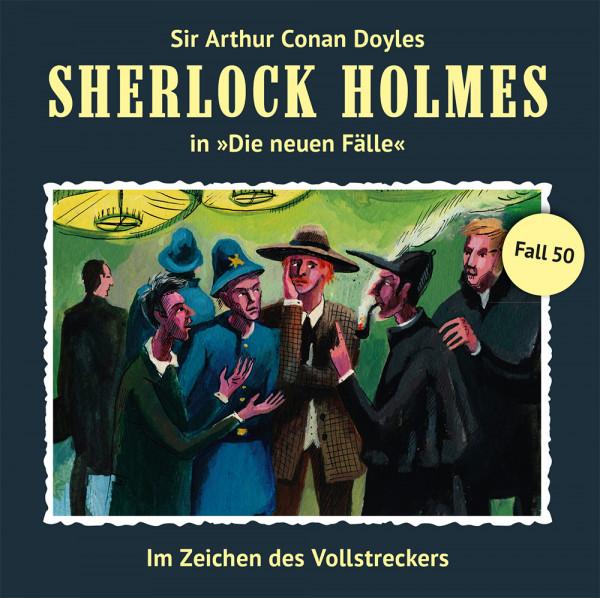 Sherlock Holmes-Neue Fälle CD 50: Im Zeichen des Vollstreckers